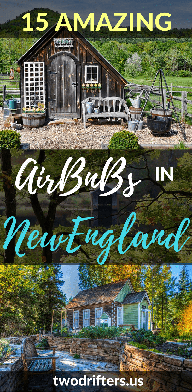 Amazing AirBnbs: 15 New England Vacation Rentals to Book Now