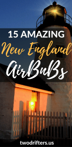 From treehouses to lighthouses, cottage, to castles and more, we share 15+ of the coolest and best AirBnbs in New England for your next vacation. Book now!