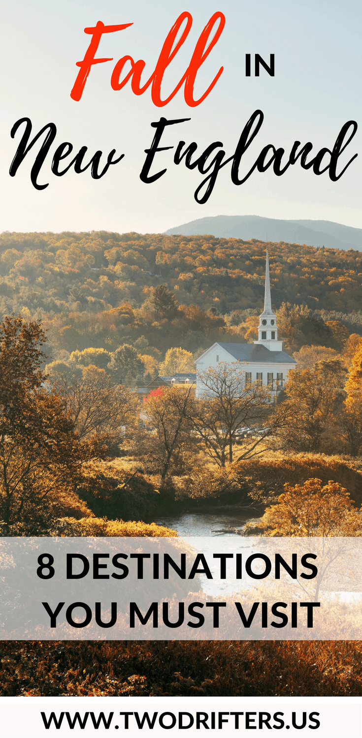 Fall in New England: 8 Destinations You Must Visit