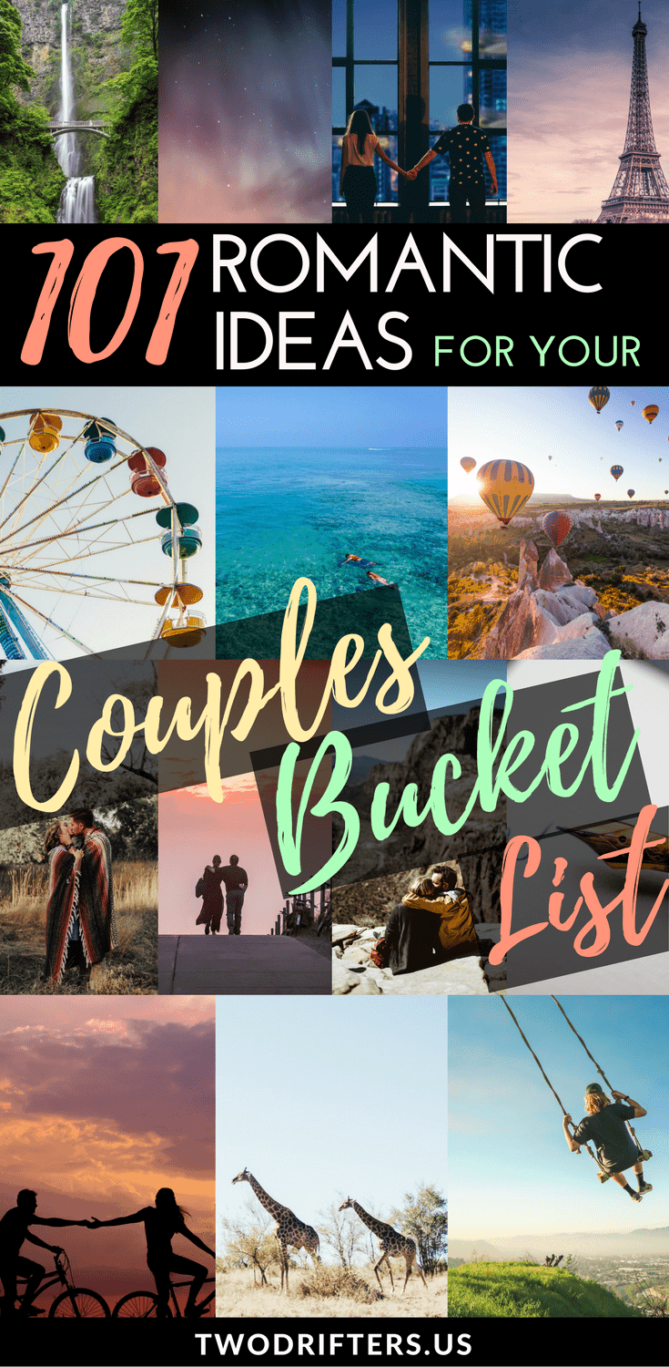 Couples Bucket List Ideas 101 Romantic Fun Things To Do