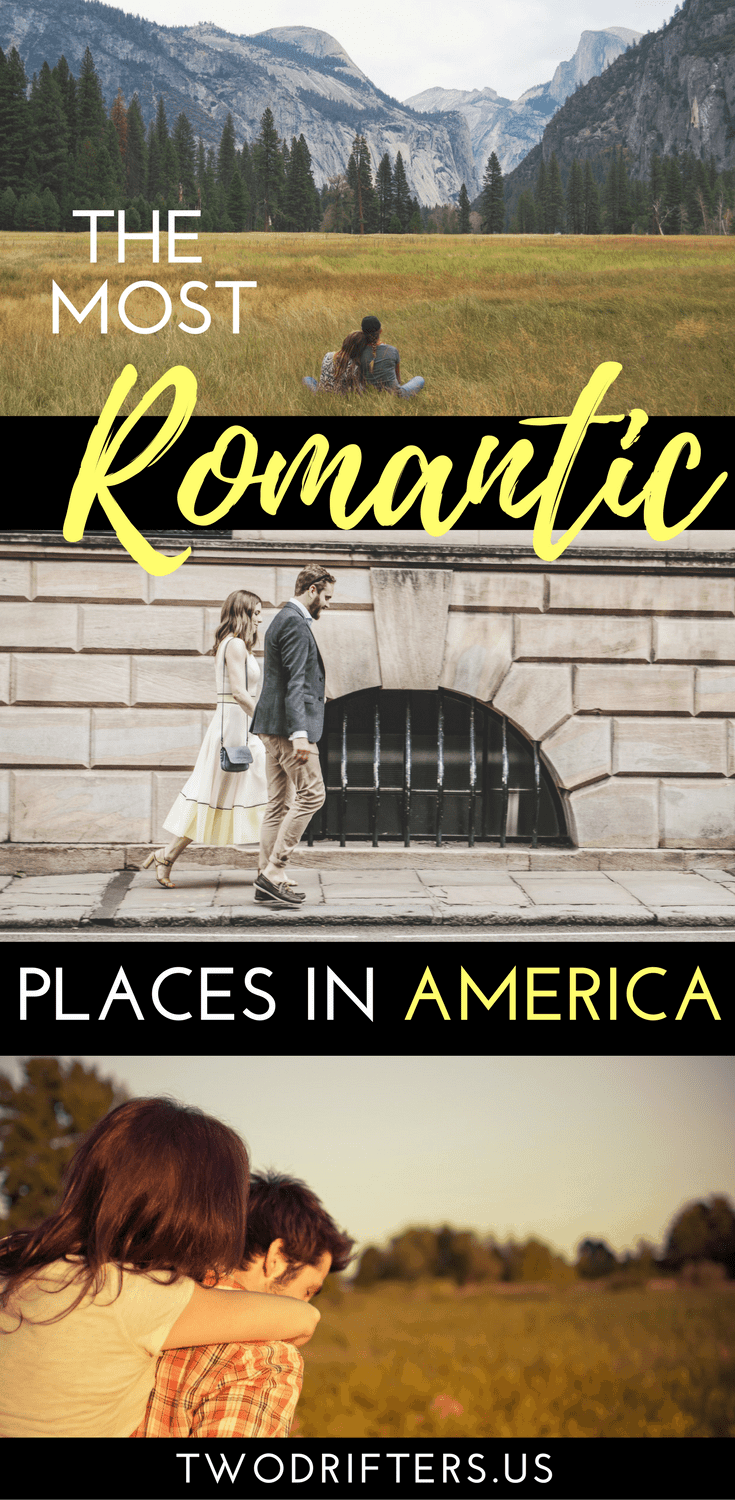 The Most Romantic Places In The USA