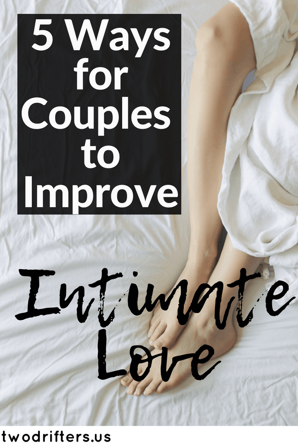 5 Tried-and-True Tips For Building Intimacy in a Relationship