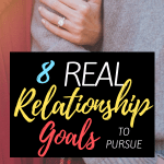 Solid relationships are those in which partners pursue their very best. These 8 real relationship goals go deeper than the surface to build lasting love. #Relationship #Relationshiptips #relationshipgoals
