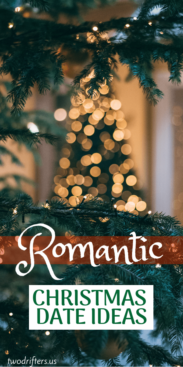 12 Romantic Christmas Date Ideas
