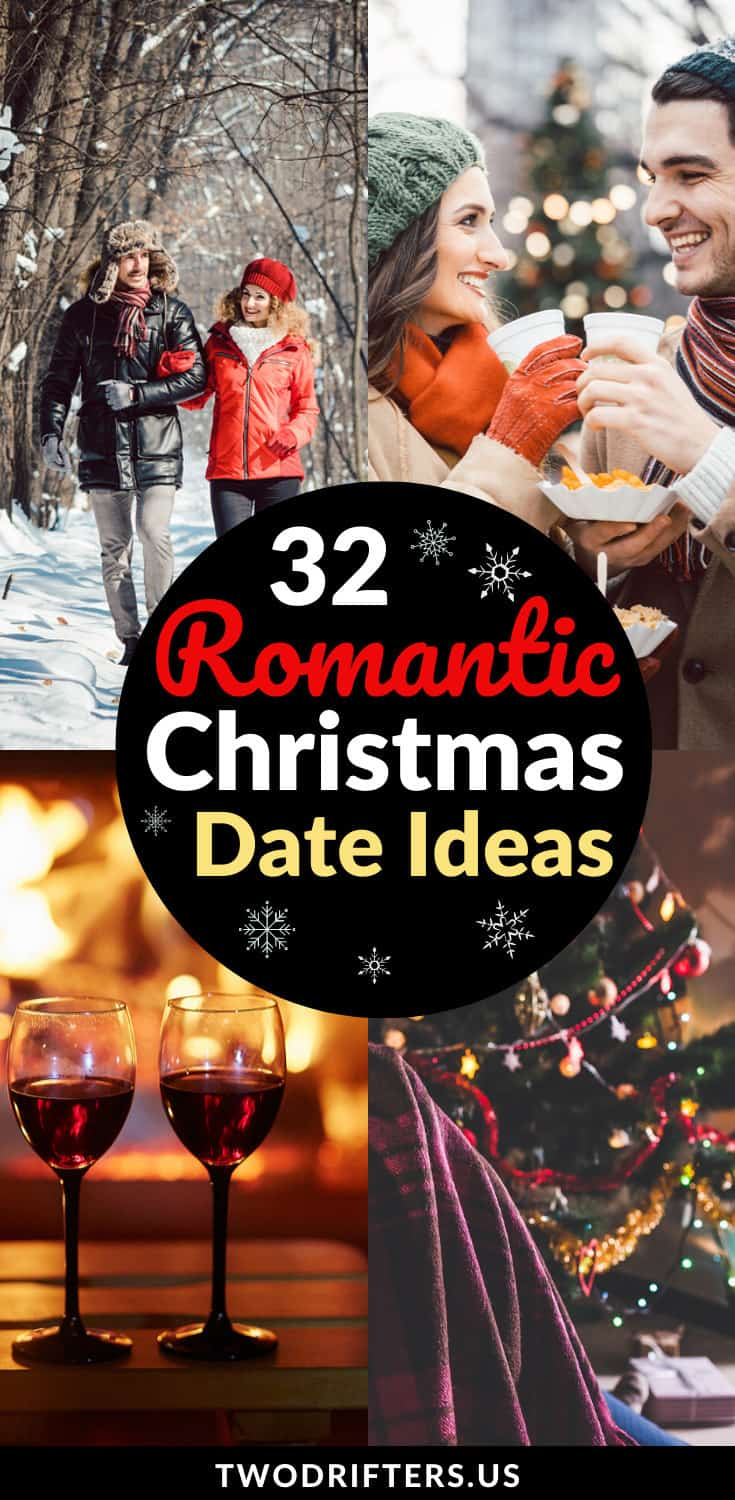 32 Magical Romantic Christmas Date Ideas For Couples