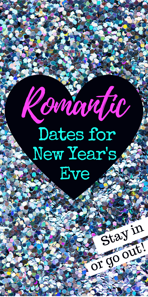 Romantic New Years Eve Ideas For Couples