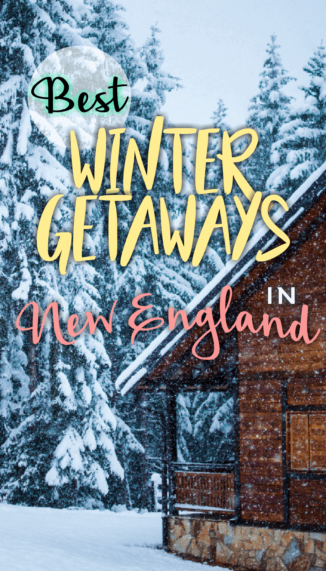 9 Of The Absolute Coziest Winter Getaways In New England