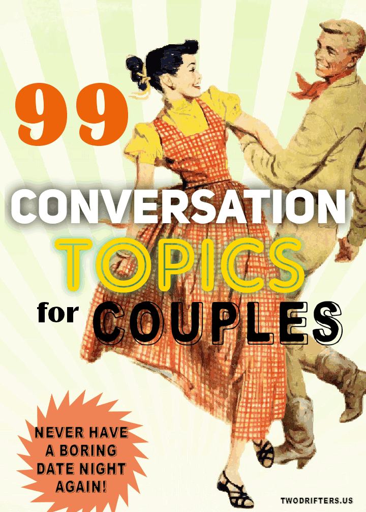 99 Conversation Starters for Couples: Thought-Provoking