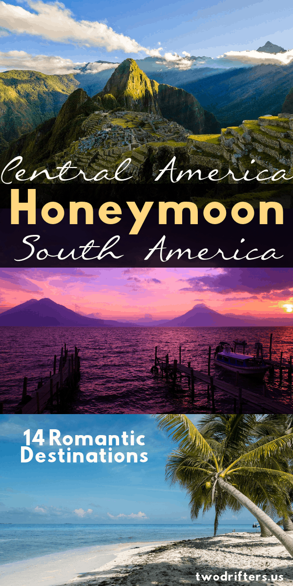 These 14 magical destinations are ideal for those seeking a unique, romantic honeymoon in South America or Central America. Which one will you choose? #Honeymoon #SouthAmerica #Travel #Honeymoons #SouthAmericaTravel #RomanticGetaway #WeddingPlanning #Romantic #CouplesTravel #CouplesTrip
