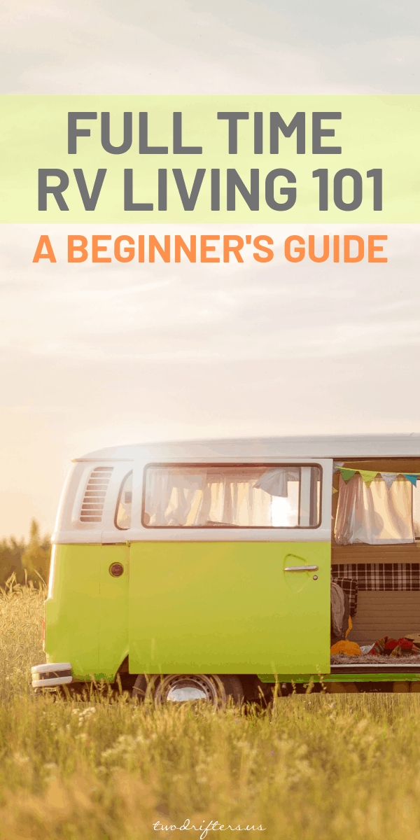 Full Time RV Living: A Beginner's Guide to Everything You