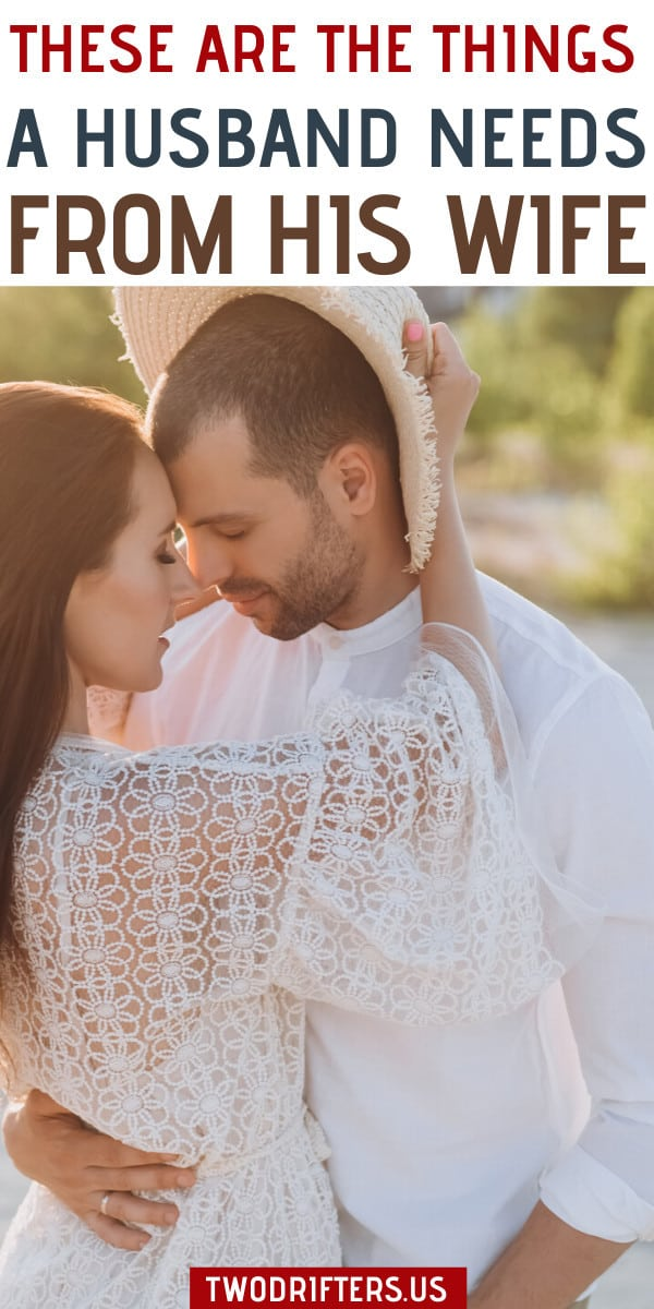 What a Husband Needs From His Wife: 5 Essential Things