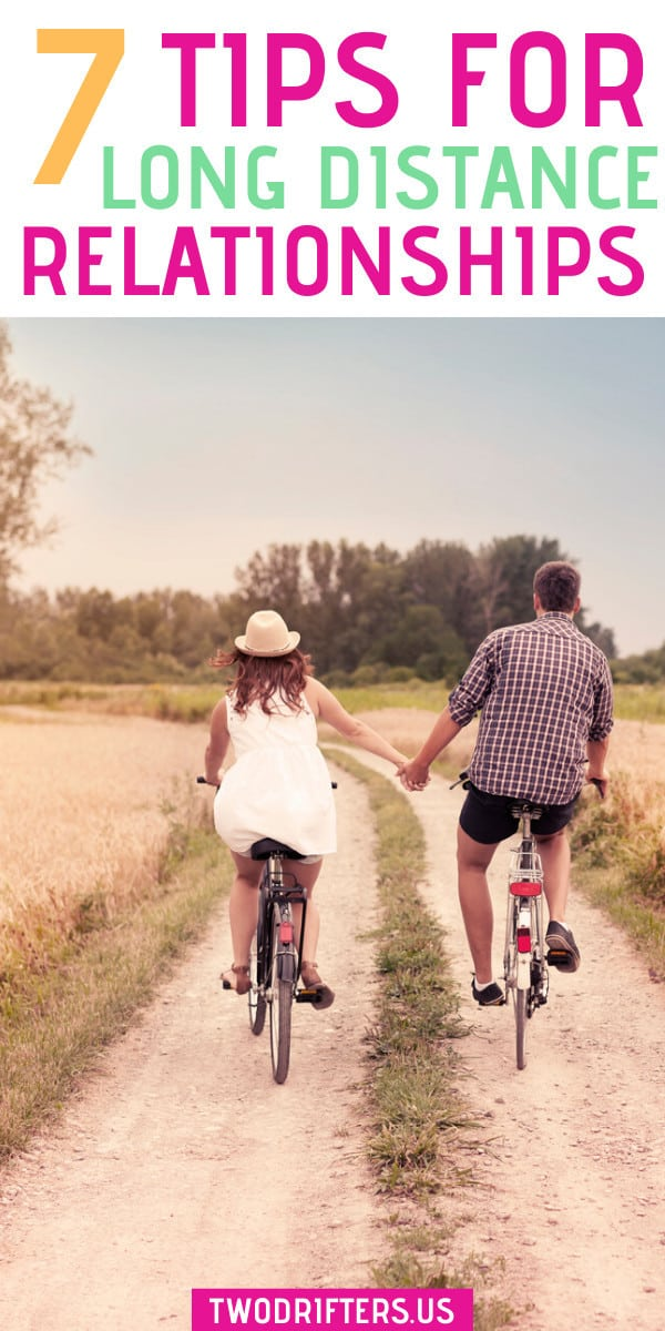 7 Tips for a Long Distance Relationship
