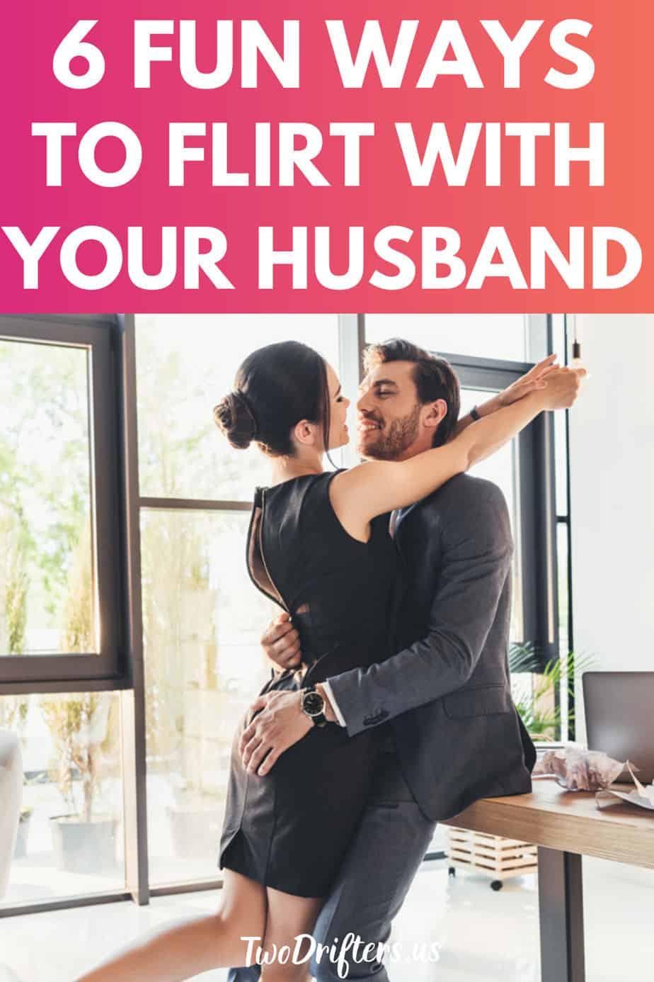 Spouse flirting work 8 Signs
